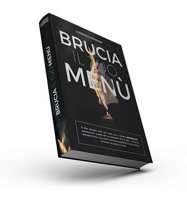Brucia il tuo Menù | Lorenzo Ferrari | Il Libro