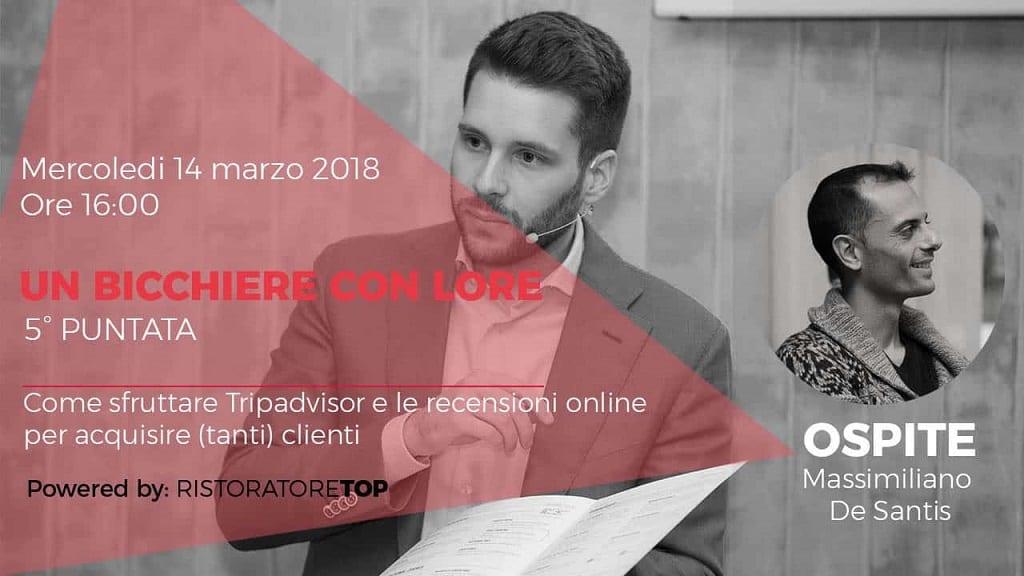 Un Bicchiere con Lore #5 | Come sfruttare Tripadvisor e le recensioni online per acquisire (tanti) clienti per il tuo Ristorante.