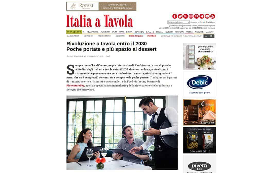 RISTORATORETOP su Italia a Tavola | Rivoluzione a tavola entro il 2030. Poche portate e più spazio al dessert