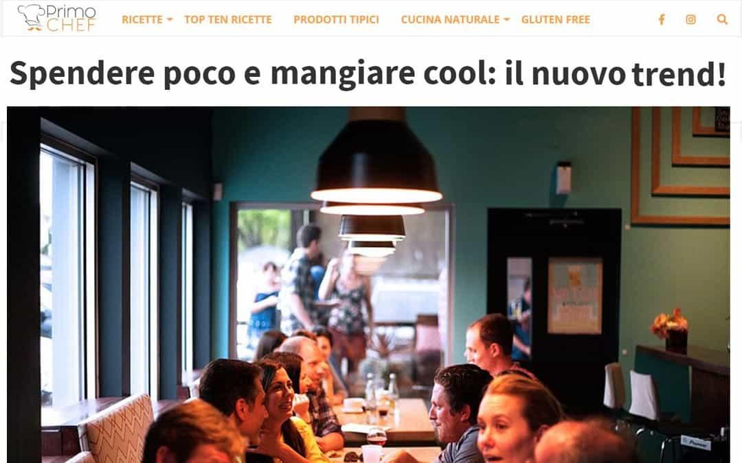 RISTORATORETOP su Primochef.it | Spendere poco e mangiare cool: il nuovo trend!